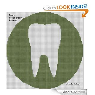 Tooth Cross Stitch Pattern eBook: Brace Face Patterns: Kindle Store