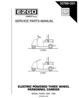 EZGO 33788G01 1995 1999 Service Parts Manual for E Z GO Electric Powered 3 Wheel Personnel Carriers  Outdoor Decorative Fences  Patio, Lawn & Garden
