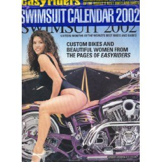 Easyriders Adult Calendar 2002 (SWIMSUIT CALENDAR 2002  CUSTOM BIKES AND BEAUTIFUL WOMEN FROM THE PAGES OF EASYRIDERS ): EASYRIDERS MAGAZINE: Books