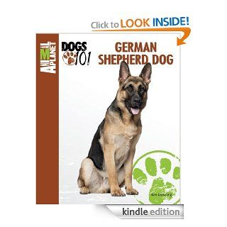 German Shepherd Dog (Animal Planet Dogs 101) eBook: Kim Downing: Kindle Store