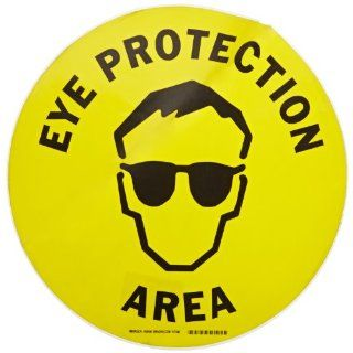 """Brady 92406 17"""" Diameter B 819 Vinyl Film With Clear, Matte Anti Slip Overlaminate, Black On Yellow Color Floor Safety Sign, Legend, """"Eye Protection Area (With Picto)"""" Industrial Warning Signs Industrial & Scientific"""