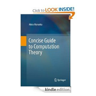 Concise Guide to Computation Theory eBook: Akira Maruoka: Kindle Store