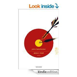 Pepys Road (Scrittori italiani e stranieri) (Italian Edition) eBook: John Lanchester, N. Gobetti: Kindle Store