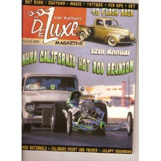 Car Kulture Deluxe Magazine (Hot Rods*Kustoms*Music*Tattoos*Pin Up*Art (Issue # 10): Books