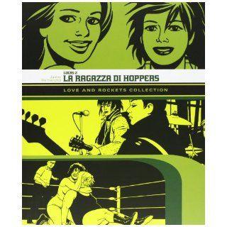Locas. Love & Rocket locas vol. 2 Jaime Hernandez 9788863044218 Books