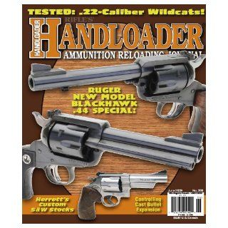 Handloader Magazine   June 2009   Issue Number 260: Dave Scovill, Brian Pearce, Mike Venturino, Gil Sengel, Jr. R.H. VanDenburg, Charles E. Petty, John Haviland, Stan Trzoniec, Roger Smith, Clair Rees, Wolfe Publishing Company: Books