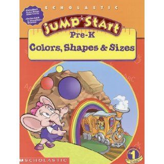 Jumpstart Pre k: Colors, Shapes & Sizes Workbook: Colors, Shapes And Signs: Michelle Warrence, Duendes Del Sur, Duendes De Sur: 0659839402006: Books