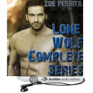 Lone Wolf The Complete Series (Audible Audio Edition) Zoe Perdita, Luke Avery Books