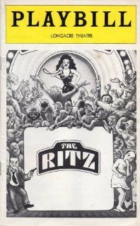 The Ritz Playbill for the Original Broadway Production, Starring Rita Moreno, Jack Weston, Jerry Stiller, Longacre Theatre, April 1975 Terrence McNally, Editor in Chief Joan Alleman Rubin Books