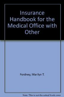 Medical Insurance Online (Home) to Accompany Insurance Handbook for the Medical Office (User Guide, Access Code and Textbook Package), 7e (9780721602387) Marilyn Fordney CMA AC Books