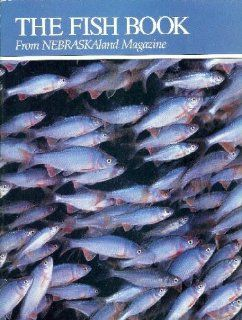 The Fish Book (From NEBRASKAland Magazine: Vol. 65 No. 1 Jan Feb 1987) (65): Ken Bouc: Books