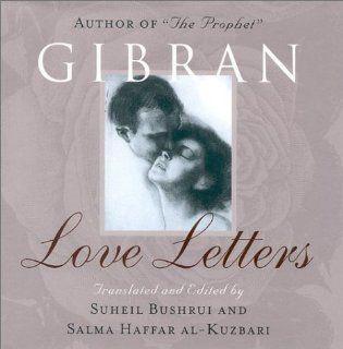 Love Letters: Kahlil Gibran: 9781851681822: Books
