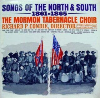 The Mormon Tabernacle Choir Songs Of The North & South, 1861 1865 (Includes Lyric Sheet) [VINYL LP] [MONO] Music