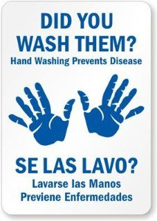 "Did You Wash Them? Se Las Lavos? Handwashing Prevents Disease. Lavarse Las Manos Sign, 10"" x 7"": Office Products"