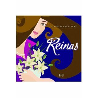 Reinas/ Queens Un libro para mujeres/ A Book for Women (Spanish Edition) Lidia Maria Riba 9789876120647 Books