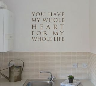 you have my whole heart wall quote sticker by nutmeg