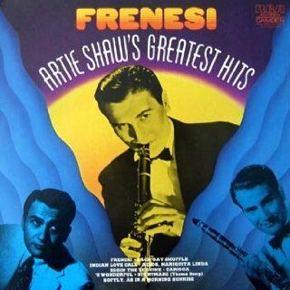 Frenesi:Artie Shaw's Greatest Hits: Music