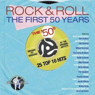 Rock & Roll The First 50 Years The 50s Music
