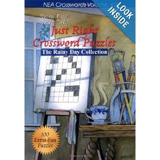 Just Right Crossword Puzzles Volume 2 The Rainy Day Collection (NEA Crosswords) Quill Driver Books 9781884956621 Books