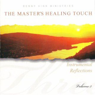 The Master's Healing Touch   Instrumental Reflections   #3: Music