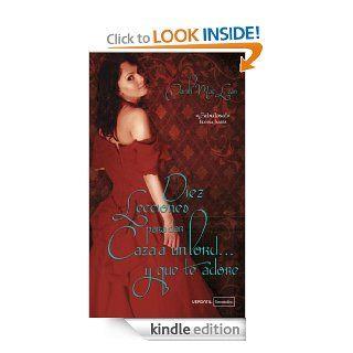 Diez Lecciones para Dar Caza a un Lord y que te Adore (Love by numbers (El amor en cifras)) (Spanish Edition) eBook: Sarah MacLean: Kindle Store