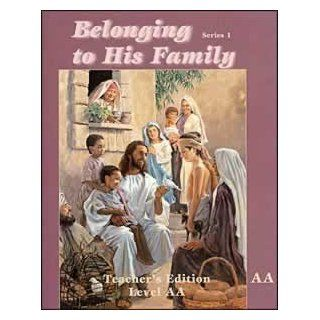 Belonging To His Family Teacher's Edition Level AA (Series 1) Marion Hartlein, Earline Green, Carolyn Griffis 9780816319459 Books