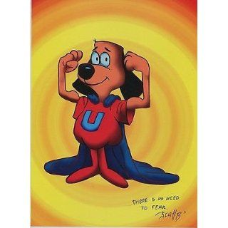 Underdog There Is No Need To Fear Signed Retro Style Fun Tribute Print 8.5x11 Entertainment Collectibles