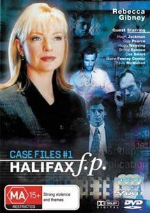 Halifax f.p: Case Files #1 (Halifax f.p: Dj Vu / Isn't It Romantic / Afraid of the Dark): Guy Pearce, Hugo Weaving, Bruce Spence, Bryan Marshall, Rebecca Gibney, Ross Williams, Travis McMahon, Philip Holder, Dee Smart, Louise Siversen, David Caesar, Pa