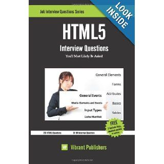 HTML5 Interview Questions You'll Most Likely Be Asked Vibrant Publishers 9781466332225 Books