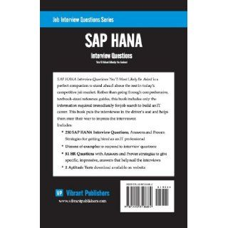 SAP HANA Interview Questions You'll Most Likely Be Asked (Job Interview Questions Series) Vibrant Publishers 9781490318684 Books