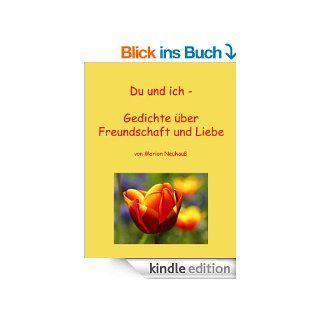Du und ich   Gedichte �ber Freundschaft und Liebe eBook Marion Neuhau� Kindle Shop