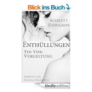 Enth�llungen 4: Vergeltung (Enth�llungen, Teil 4) eBook: Scarlett Edwards, Daniela Mansfield: Kindle Shop