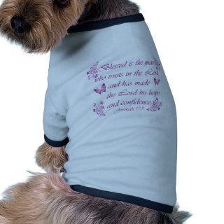 Inspirational Christian quotes Dog Clothing