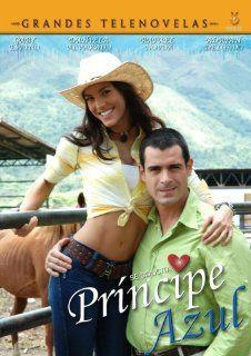 Principe Azul: Gaby Espino, Rafael Nova, Daniela Alvarez, Andres Guzman, Carlos Cruz, Principe Azul: Movies & TV