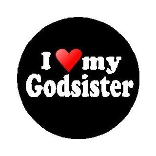 "I Love My Godsister 1.25"" Pinback Button Badge / Pin (heart)"