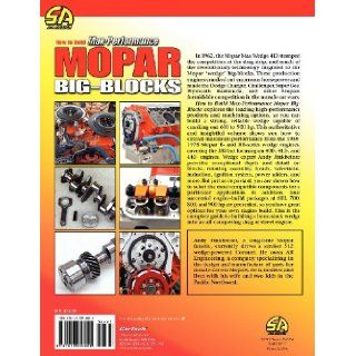 How to Build Max Performance Mopar Big Blocks: Andy Finkbeiner, John Baechtel: 9781613250921: Books