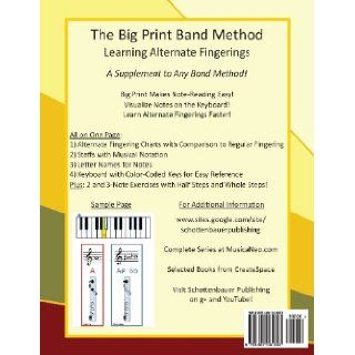 Learning Alternate Fingerings:  Flute (The Big Print Band Method) (9781491061893): M. Schottenbauer: Books