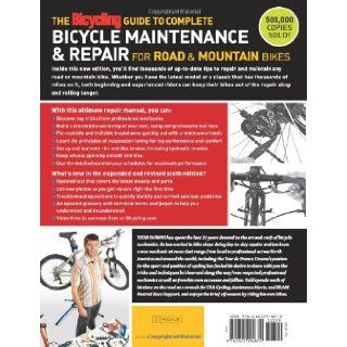 The Bicycling Guide to Complete Bicycle Maintenance & Repair: For Road & Mountain Bikes: Todd Downs: 9781605294872: Books
