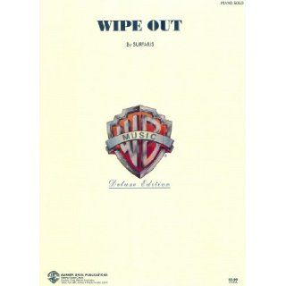 THE SURFARIS Wipe Out Piano & Guitar Chords: Pat Connolly, Jim Fuller and Ron Wilson Bob Berryhill: Books