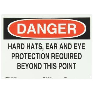 """Brady 42792 14"""" Width x 10"""" Height B 555 Aluminum, Black and Red on White Protective Wear Sign, Header """"Danger"""", Legend """"Hard Hats Ear And Eye Protection Required Beyond This Point"""" Industrial Warning Signs Industrial &"""