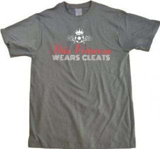 THIS PRINCESS WEARS CLEATS Adult Unisex T shirt / Soccer Chick Pride Tee: Clothing