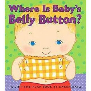 Where Is Babys Belly Button? (Hardcover)