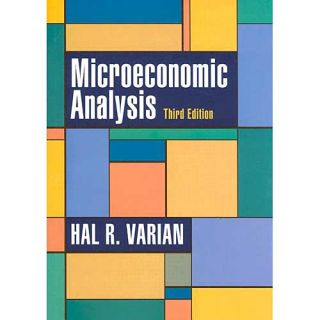 Microeconomic Analysis, Varian, Hal R.: Business & Investing