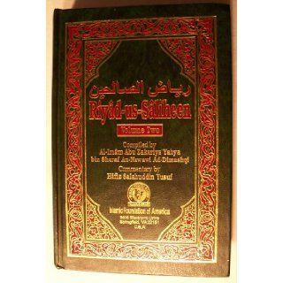 Riyad us Saliheen, Volume 2: al Imam Abu Zakariya Yahya Bin Sharaf An Nawawi Ad Dimashqi (Compiled by); Hafiz Salahuddin Yusuf (commentary by): Books