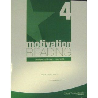 Motivation Reading Level 4   Student Edition by Michael L.Lujan, M.Ed.: M.Ed. Michael L.Lujan: Books