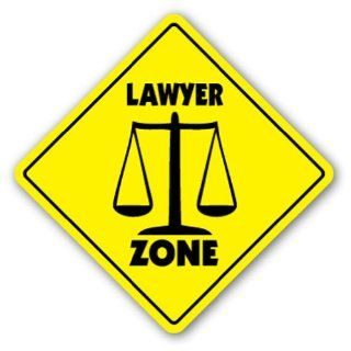 LAWYER ZONE Sign xing gift novelty law legal torts court judge gavel : Street Signs : Patio, Lawn & Garden