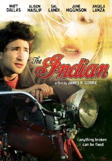 The Indian: Matt Dallas, Sal Landi, Alison Haislip, Jane Higginson, James R. Gorrie: Movies & TV