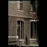 Family Secrets : Shame and Privacy
