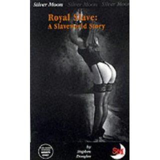 Royal Slave: A Slaveworld Story: Stephen Douglas: 9781903687048: Books