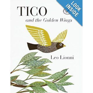 Tico and the Golden Wings (Knopf Children's Paperbacks) Leo Lionni 9780394830780  Kids' Books